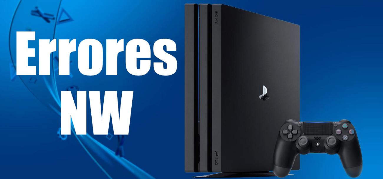 Erreurs NW sur PS4